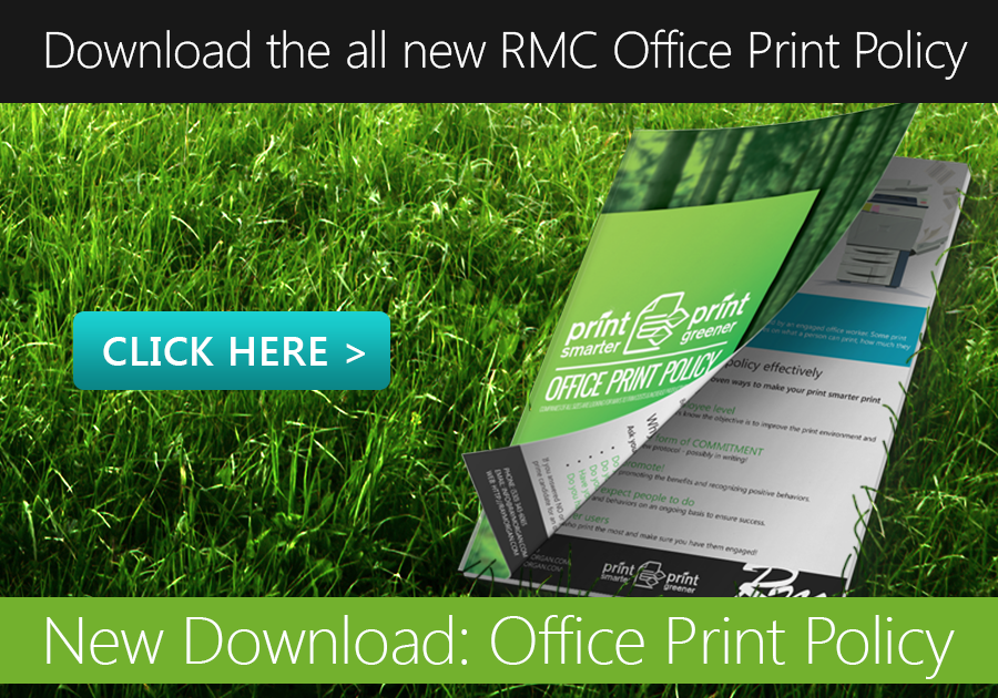 RMC Office Print Policy