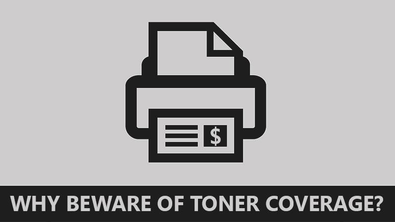 Beware of Toner Coverage